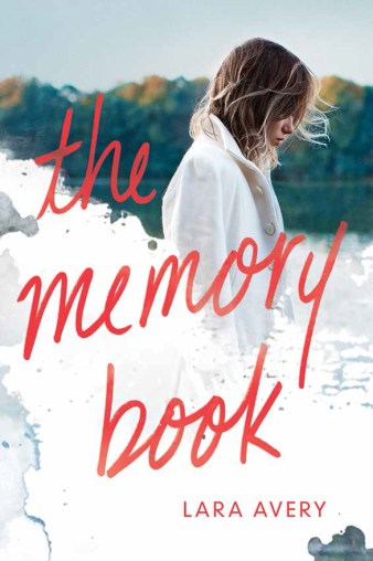 The Memory Book by Lara Avery | bookandlatte.com