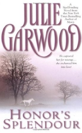 Weekly Reread: Honor's Splendour by Julie Garwood.