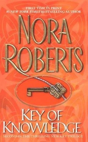 Review: Key of Knowledge by Nora Roberts