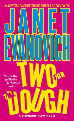 Review: Two for the Dough by Janet Evanovich