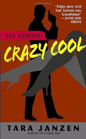Review: Crazy Cool by Tara Janzen