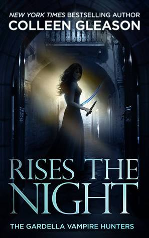 Review: Rises the Night by Colleen Gleason