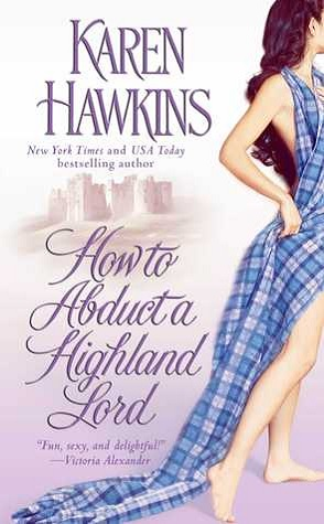 Throwback Thursday Review: How to Abduct a Highland Lord by Karen Hawkins
