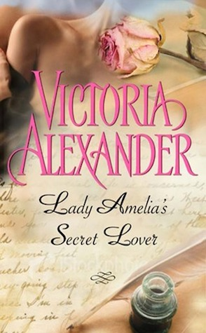 Lady Amelia's Secret Lover by Victoria Alexander