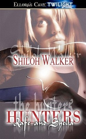 TBR Day Review: The Hunters: Rafe and Sheila by Shiloh Walker