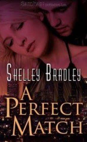 Review: A Perfect Match by Shelley Bradley