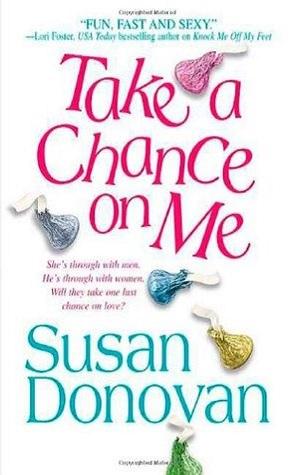 Review: Take a Chance on Me by Susan Donovan.