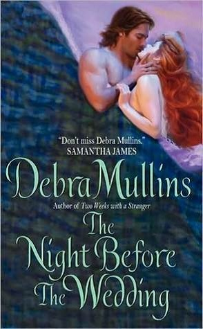 Review: The Night Before the Wedding by Debra Mullins.