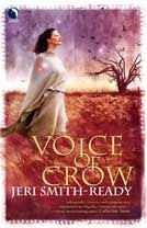 Review & Discussion: Voice of Crow by Jeri Smith-Ready