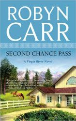 Review: Second Chance Pass by Robyn Carr