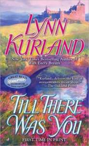 Guest Review: Till There Was You by Lynn Kurland
