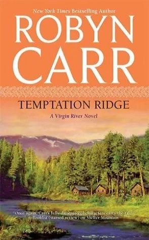 Review: Temptation Ridge by Robyn Carr