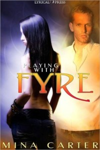 Guest Review: Playing With Fyre by Mina Carter