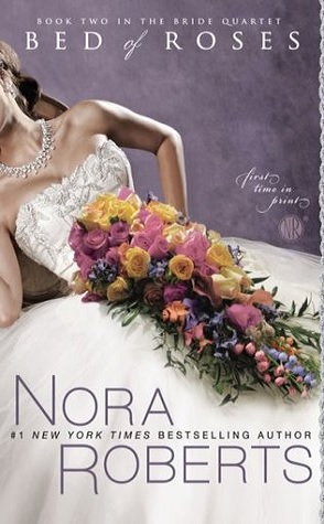 Sunday Spotlight: Bed of Roses by Nora Roberts