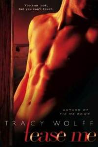 Review: Tease Me by Tracy Wolff