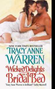 Review and Giveaway: Wicked Delights of a Bridal Bed by Tracy Anne Warren.