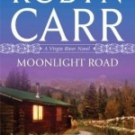 Moonlight Road by Robyn Carr Book Cover