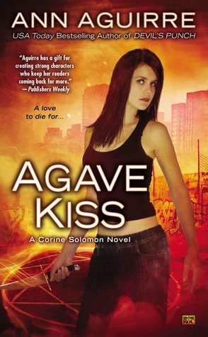 Guest Review: Agave Kiss by Ann Aguirre