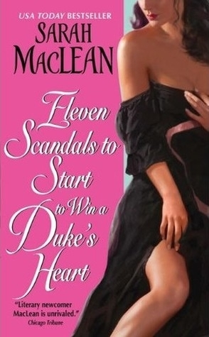 Throwback Thursday Review: Eleven Scandals to Start to Win a Duke's Heart by Sarah MacLean