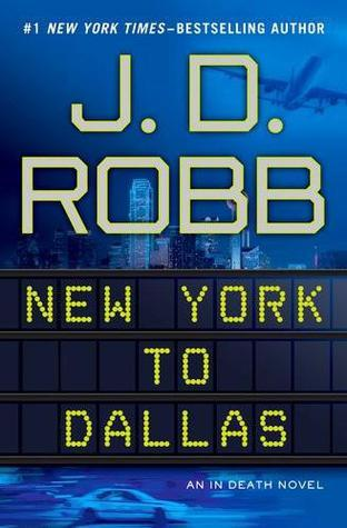 Review: New York to Dallas by J.D. Robb