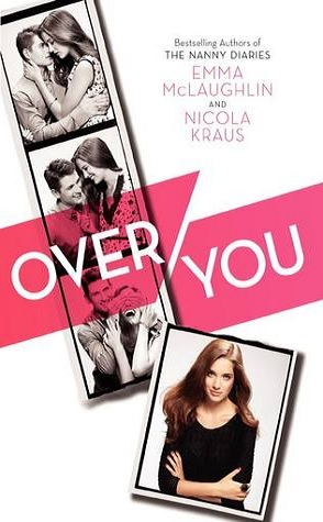 Review: Over You by Emma McLaughlin & Nicola Klaus