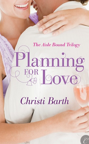 Review: Planning for Love by Christi Barth