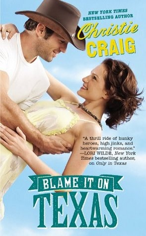 Review: Blame it On Texas by Christie Craig