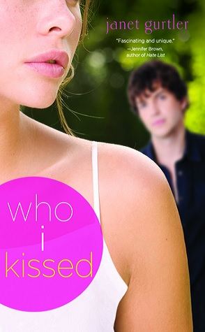 Review: Who I Kissed by Janet Gurtler