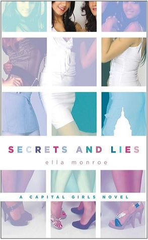 Review: Secrets and Lies by Ella Monroe