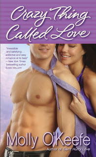 Review: Crazy Thing Called Love by Molly O'Keefe