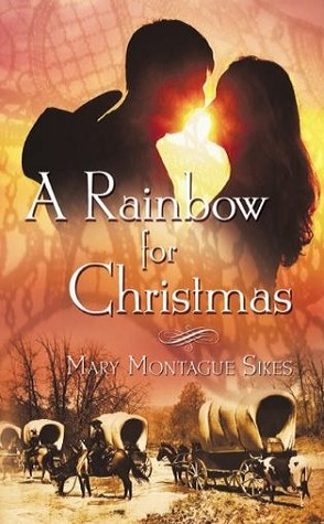 Guest Review: A Rainbow for Christmas by Mary Montague Sikes