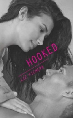 Review: Hooked by Liz Fichera