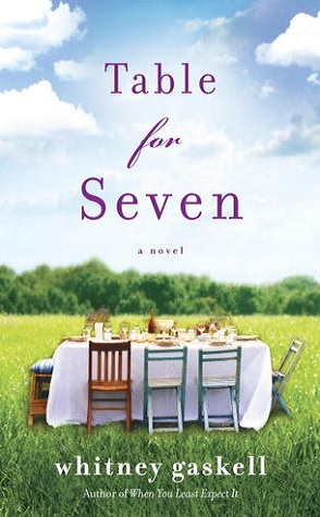 Guest Review:  Table for Seven by Whitney Gaskell