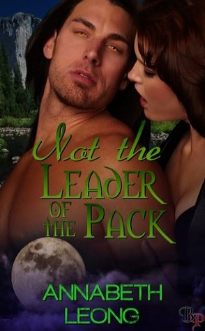 Guest Review: Not the Leader of the Pack by Annabeth Leong