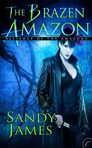 Guest Review: The Brazen Amazon by Sandy James