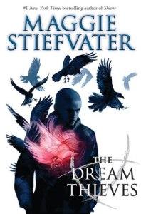 The Dream Thieves- Maggie Stiefvater