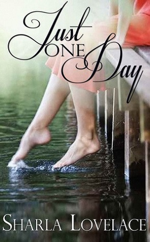 Guest Review: Just One Day by Sharla Lovelace