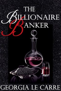 Guest Review Two-Fer: The Billionaire Banker and Forty 2 Days by Georgia Le Carre (+ a Giveaway!)