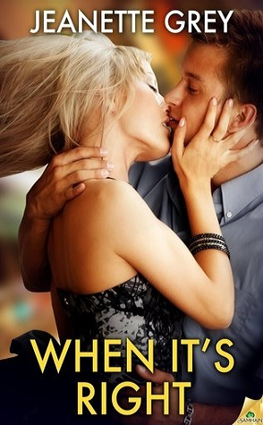 Guest Review:  When It's Right by Jeanette Grey
