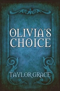 Review: Olivia's Choice by Taylor Grace