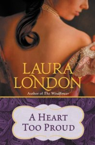 Review:  A Heart Too Proud by Laura London