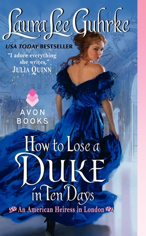 Review: How to Lose a Duke in Ten Days by Laura Lee Guhrke