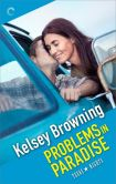 Problems in Paradise by Kelsey Browning