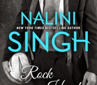 Guest Review: Rock Hard by Nalini Singh