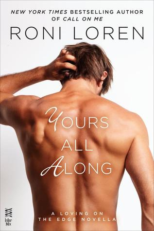 Guest Review: Yours All Along by Roni Loren