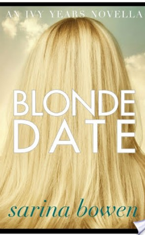 Joint Review: Blonde Date by Sarina Bowen