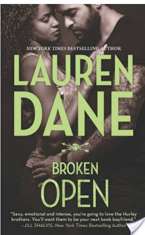 Review: Broken Open by Lauren Dane