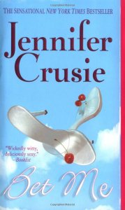 Retro-Review: Bet Me by Jennifer Crusie