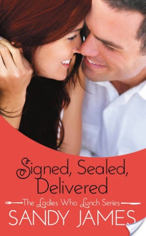 Review: Signed, Sealed, Delivered by Sandy James