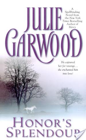 Author Spotlight Review: Honor's Splendour by Julie Garwood